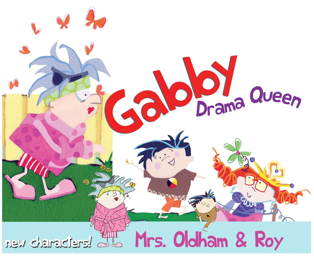 new characters for Gabby-Drama Queen….