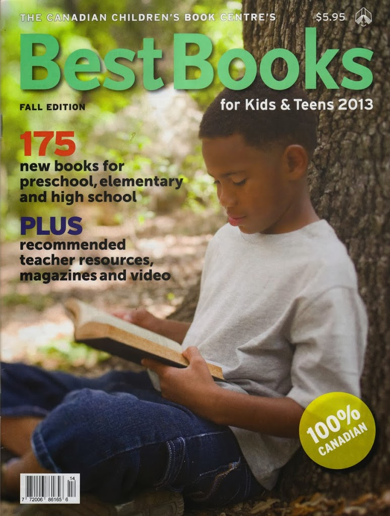 Canadian Children's Book Centre best books for 2013….