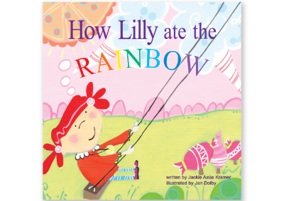 How Lilly Ate the Rainbow