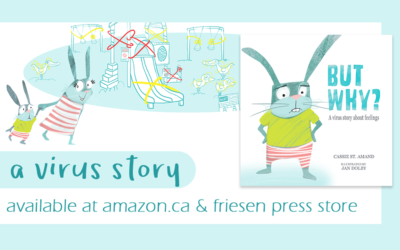 But Why? A virus story about feelings now available!